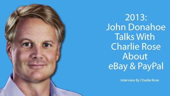 08ac4b378da4 JOHN DONAHOE (CEO eBay   PayPal)   PeopleWithImpact  JohnDonahoe  eBay   PayPal 20 Fascinating Fun Facts
